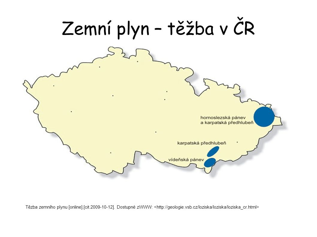 Zemní plyn – těžba v ČR Tězba zemního plynu [online].[cit.2009-10-12].